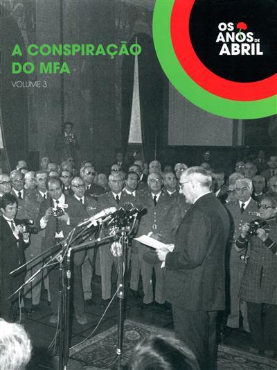 A conspiração do MFA (coord. Pedro Lauret)