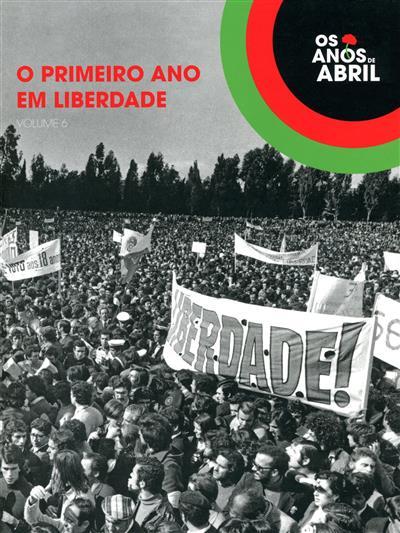O primeiro ano em liberdade (coord. Pedro Lauret)