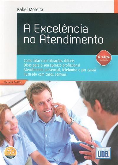 A excelência no atendimento (Isabel Moreira)