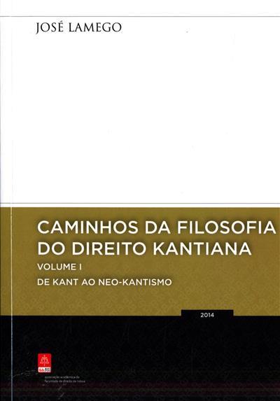Caminhos da filosofia do direito kantiano (José Lamego)