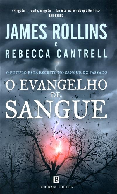 O evangelho de sangue (James Rollins, Rebecca Cantrell)