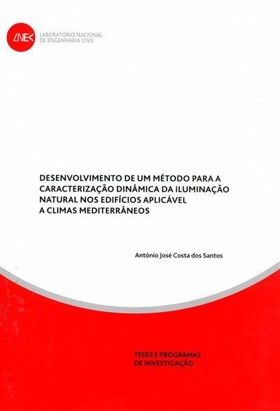 Desenvolvimento de um método para caracterização dinâmica da iluminação natural nos edifícios aplicável a climas mediterrâneos (António José Costa dos Santos)