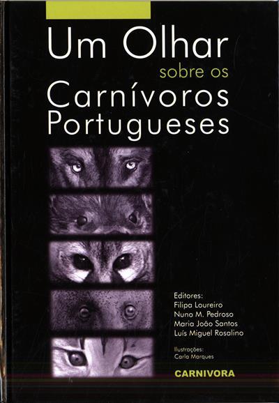 Um olhar sobre os carnívoros portugueses (ed. Filipa Loureiro... [et al.])