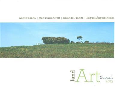 Land art Cascais (André Banha... [et al.])