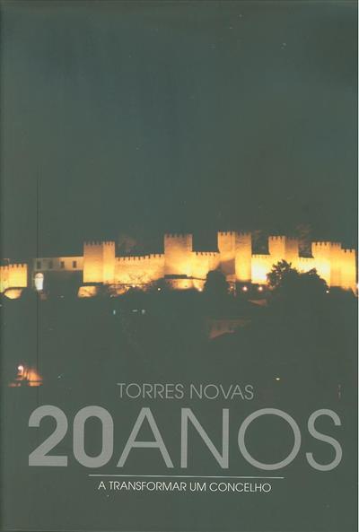 Torres Novas (coord. geral António Manuel Oliveira Rodrigues)