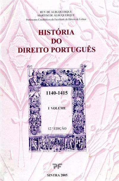 História do direito português (Ruy de Albuquerque, Martim de Albuquerque)