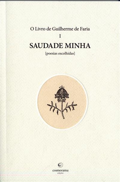 O livro de Guilherme de Faria (ed. e introd. José Rui Teixeira)
