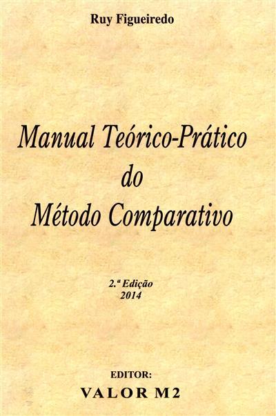 Manual teórico-prático do método comparativo (Ruy Figueiredo)