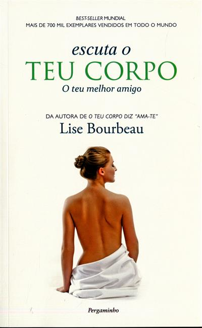 Escuta o teu corpo (Lise Bourbeau)