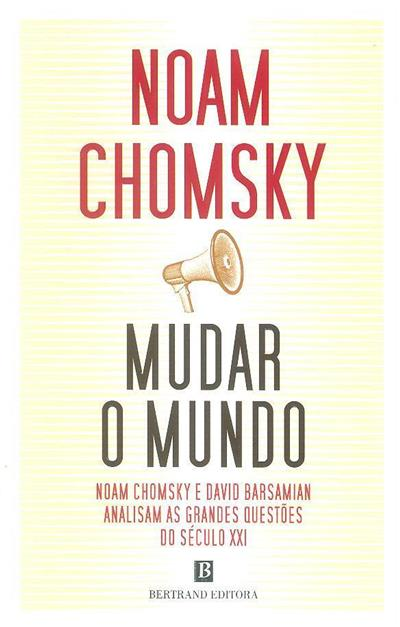 Mudar o mundo (Noam Chomsky)