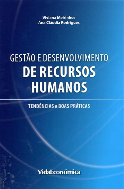 Gestão e desenvolvimento de recursos humanos (org. Viviana Meirinhos, Ana Cláudia Rodrigues)