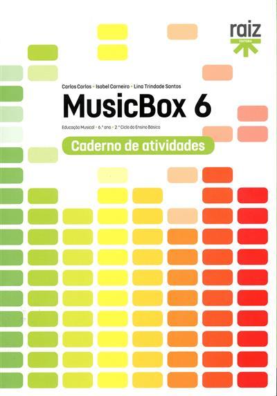 MusicBox 6 (Isabel Carneiro, Lina Trindade Santos, Carlos Carlos)