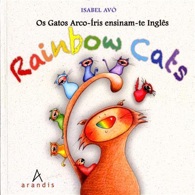Os gatos arco-íris ensinam-te inglês (Isabel Avó)