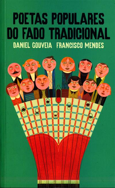 Poetas populares do fado tradicional (Daniel Gouveia, Francisco Mendes)
