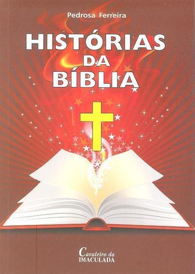 Histórias da bíblia (Pedrosa Ferreira)