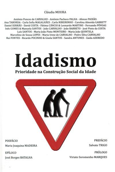 Idadismo (Cláudia Moura... [et al.])