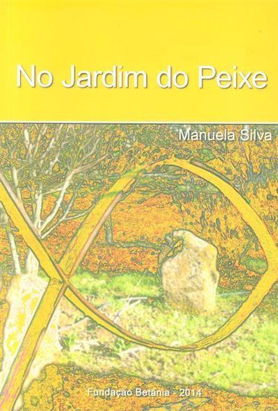 No jardim do peixe (Manuela Silva)