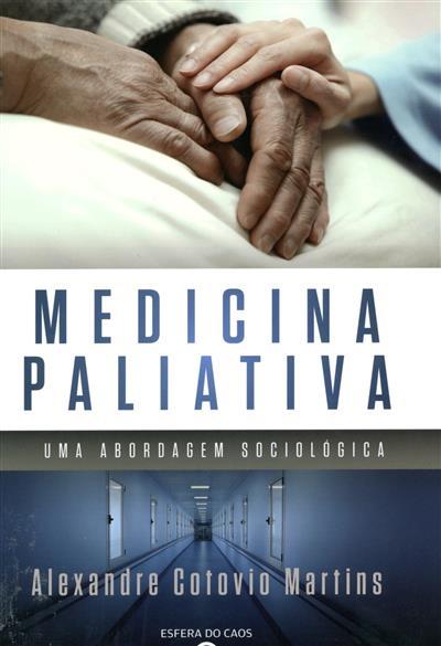 Medicina paliativa (Alexandre Cotovio Martins)