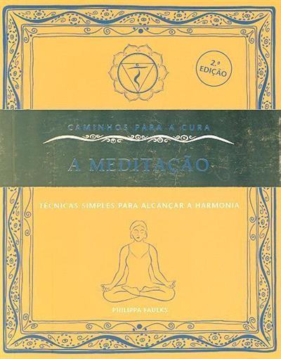 A meditação (Philippa Faulks)