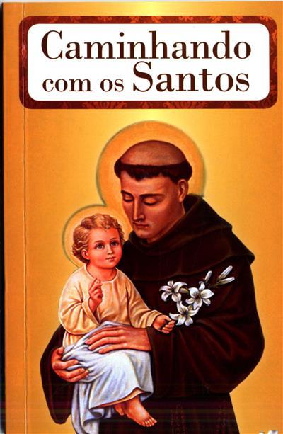 Caminhando com os santos (Anabela Cardoso)