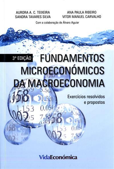 Fundamentos microeconómicos da macroeconomia (Aurora A. C. Teixeira... [et al.])