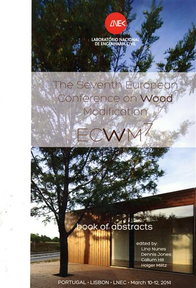 The seventh european conference on wood modification