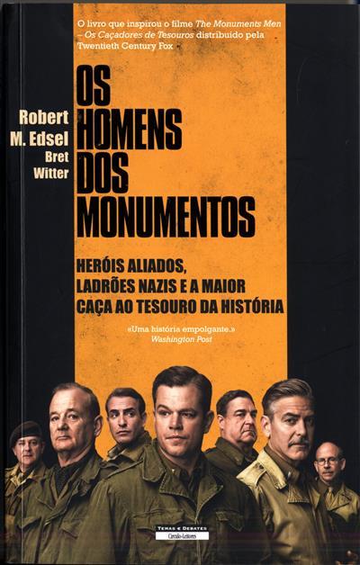 Os homens dos monumentos (Robert M. Edsel, Brel Witter)