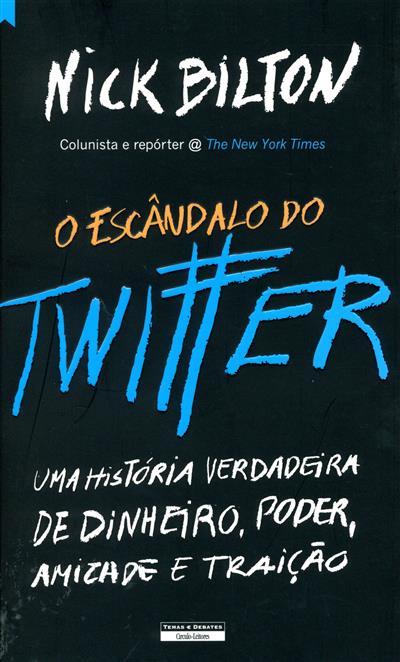 O escândalo do twitter (Nick Bilton)