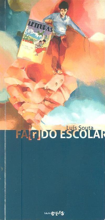 Fa(r)do escolar (Luís Souta)
