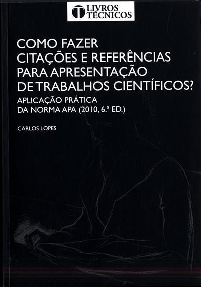 Como fazer citações e referências para apresentação de trabalhos científicos? (Carlos Lopes)