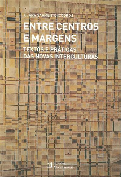 Entre centros e margens (coord. Clara Sarmento)
