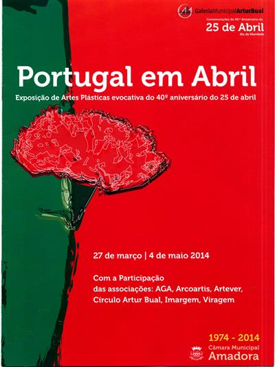 Portugal em abril (org. Câmara Municipal da Amadora, Galeria Municipal Artur Bual)