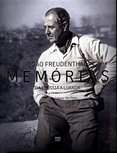 João Freudenthal, memórias (Leonor Vaz Pinto)