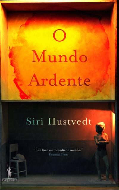 O mundo ardente (Siri Hustvedt)