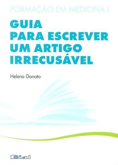 Guia para escrever um artigo irrecusável (Helena Donato)