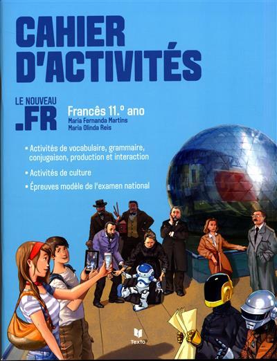 Cahier d'activités (Maria Fernanda Martins, Maria Olinda Reis)