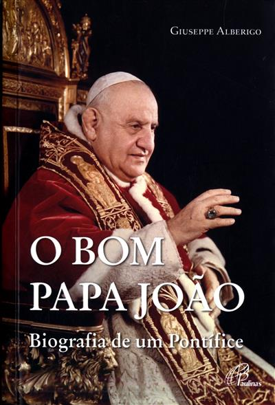 O bom Papa João (Giuseppe Alberigo)