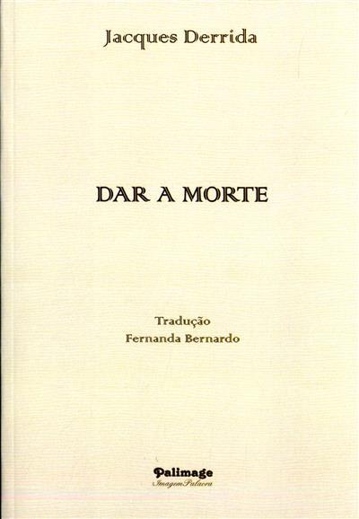 Dar a morte (Jacques Derrida)