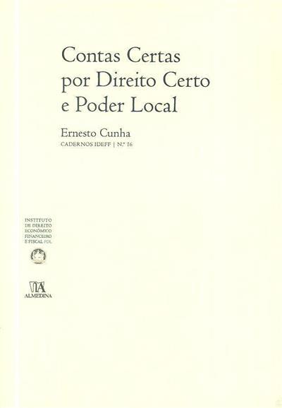 Contas certas por Direito certo e Poder Local (Ernesto Cunha)