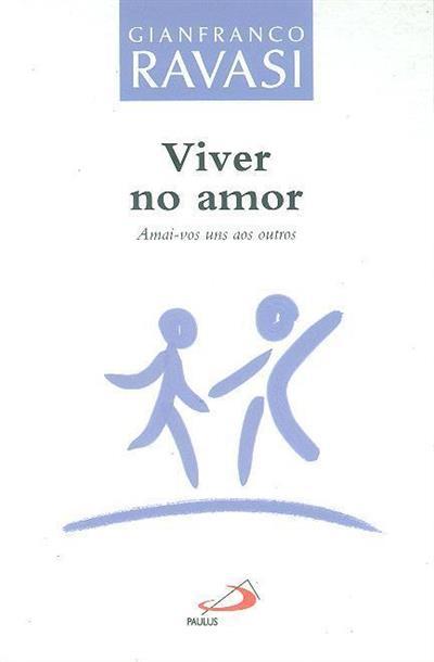 Viver no amor (Gianfranco Ravasi)