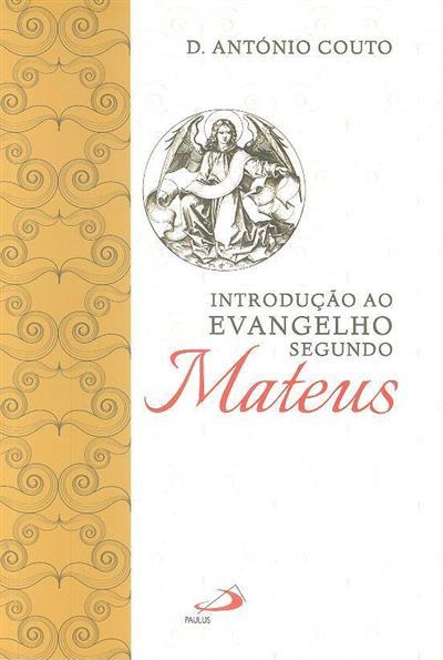 Introdução ao evangelho segundo Mateus (António Couto)