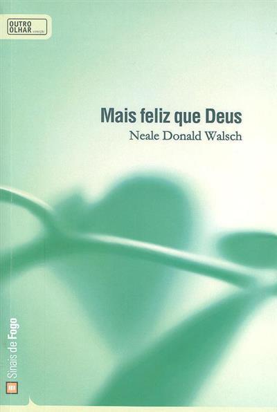 Mais feliz que Deus (Neale Donald Walsch)