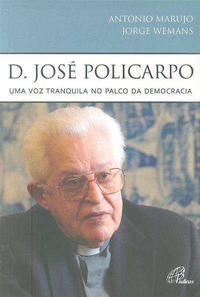 D. José Policarpo (António Marujo, Jorge Wemans)