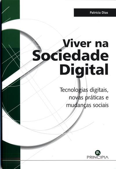 Viver na sociedade digital (Patrícia Dias)