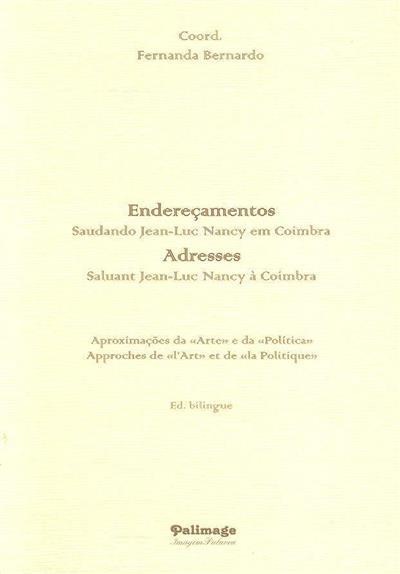 Endereçamentos (coord. Fernanda Bernardo)