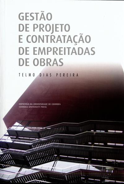 Gestão de projeto e contratação de empreitadas de obras (Telmo Dias Pereira)
