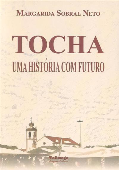 Tocha (Margarida Sobral Neto)