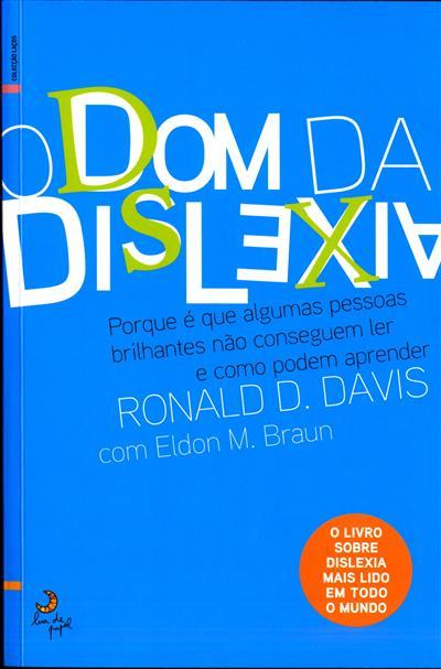 O dom da dislexia (Ronald D. Davis, Eldon M. Braun)