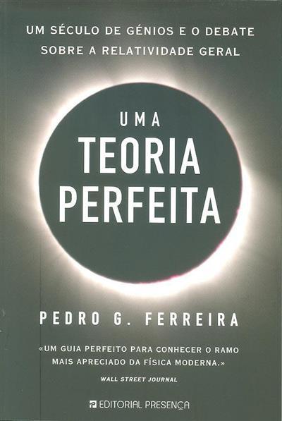Uma teoria perfeita (Pedro G. Ferreira)
