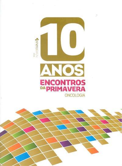 10 anos Encontros da Primavera - oncologia ([apresent. Sérgio Barroso])